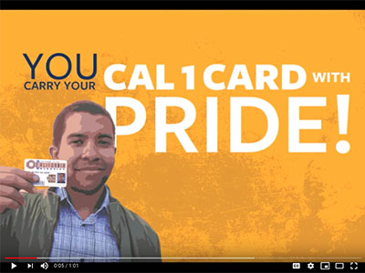 You carry your Cal 1 Card with Pride!